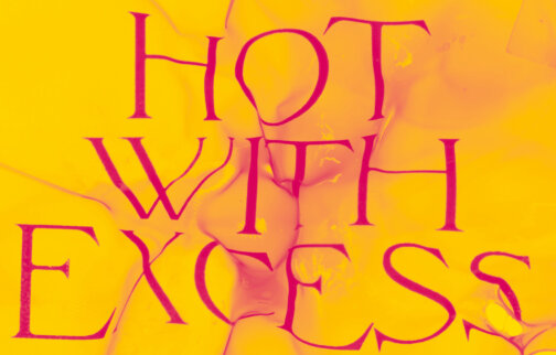 POSTPONED Hot with Excess: A Season of Contemporary Artists' Opera