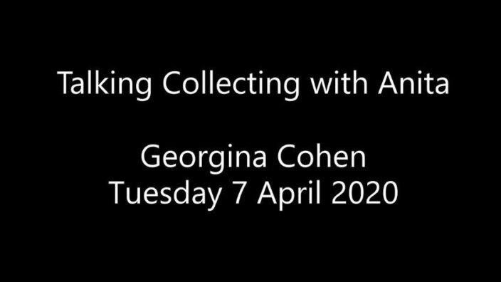Talking Collecting with Anita: Georgina Cohen