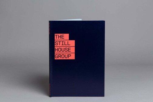 THE STILL HOUSE GROUP
