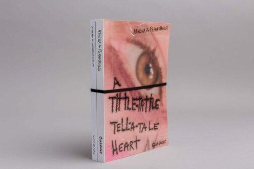 Athena Papadopoulos, <i>A Tittle-Tattle Tell-a-Tale Heart</i>