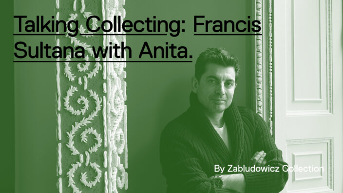 Talking Collecting: Francis Sultana with Anita