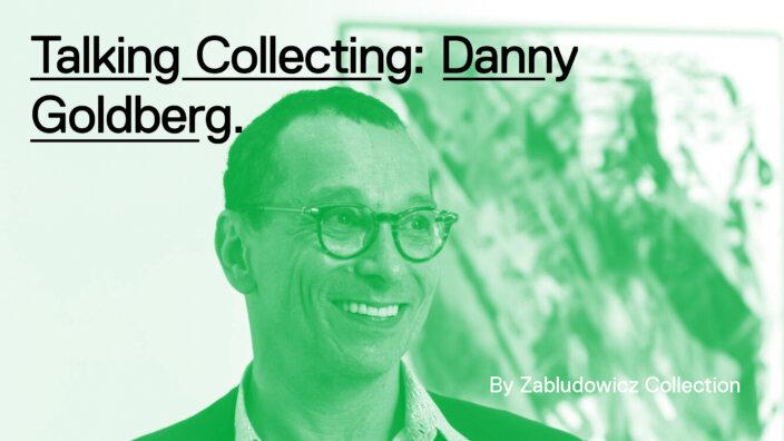 Talking Collecting: Danny Goldberg with Anita