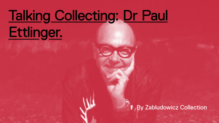Talking Collecting: Dr Paul Ettlinger with Anita
