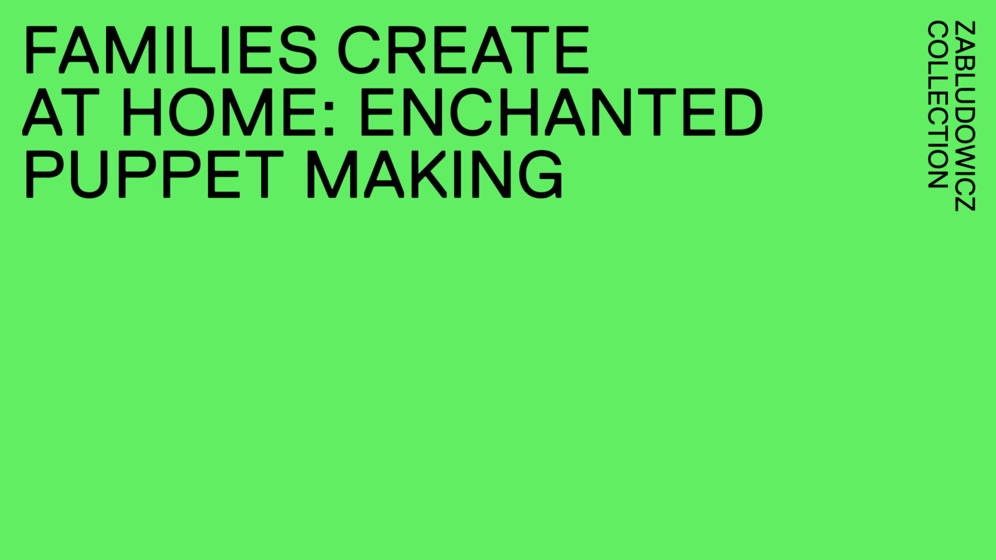 Families Create At Home: Enchanted Puppet Making